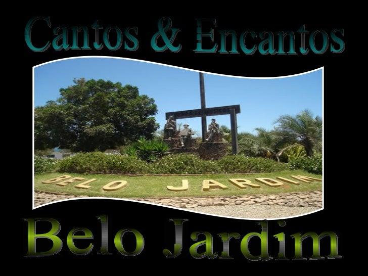 Cantos & Encantos Belo Jardim  Belo Jardim