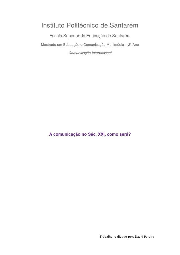 Instituto Politécnico de Santarém    Escola Superior de Educação de SantarémMestrado em Educação e Comunicação Multimédia ...