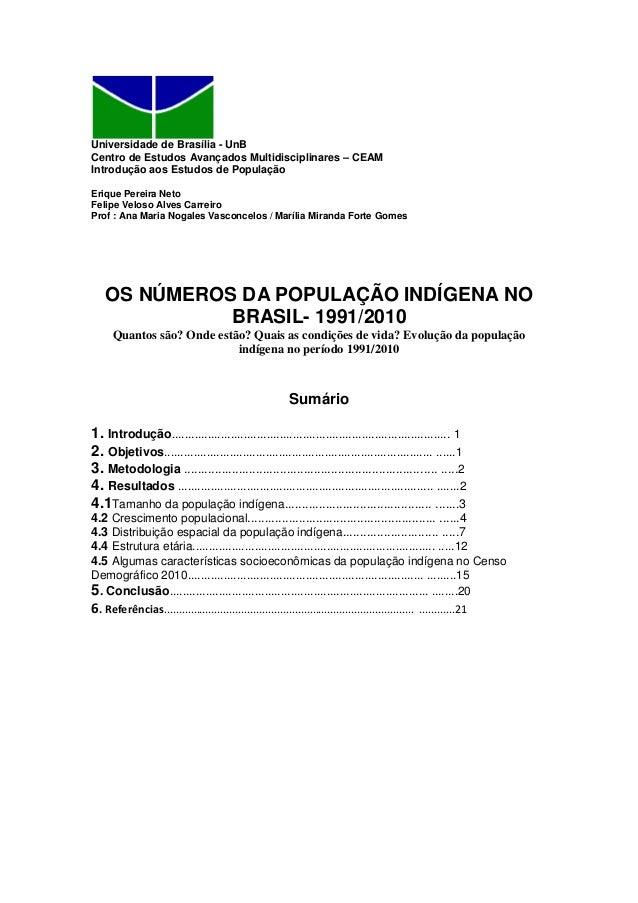 Universidade de Brasília - UnB Centro de Estudos Avançados Multidisciplinares – CEAM Introdução aos Estudos de População E...