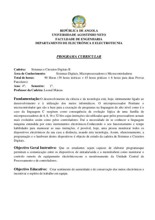 REPÚBLICA DE ANGOLAUNIVERSIDADE AGOSTINHO NETOFACULDADE DE ENGENHARIADEPARTAMENTO DE ELECTRÓNICA E ELECTROTECNIAPROGRAMA C...