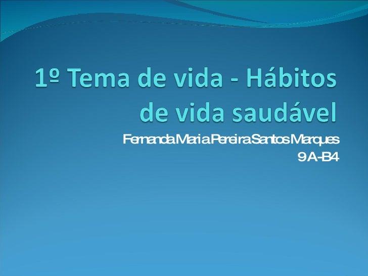 Fernanda Maria Pereira Santos Marques 9 A-B4