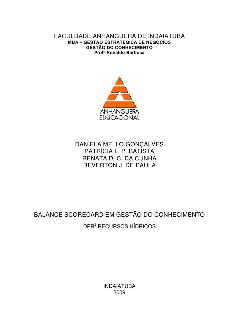 FACULDADE ANHANGUERA DE INDAIATUBA         MBA – GESTÃO ESTRATÉGICA DE NEGÓCIOS                GESTÃO DO CONHECIMENTO     ...