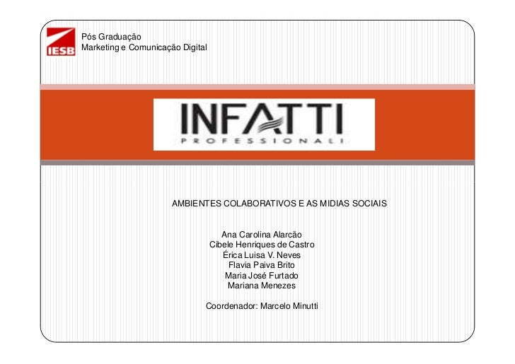 Pós GraduaçãoMarketing e Comunicação Digital                      AMBIENTES COLABORATIVOS E AS MIDIAS SOCIAIS             ...