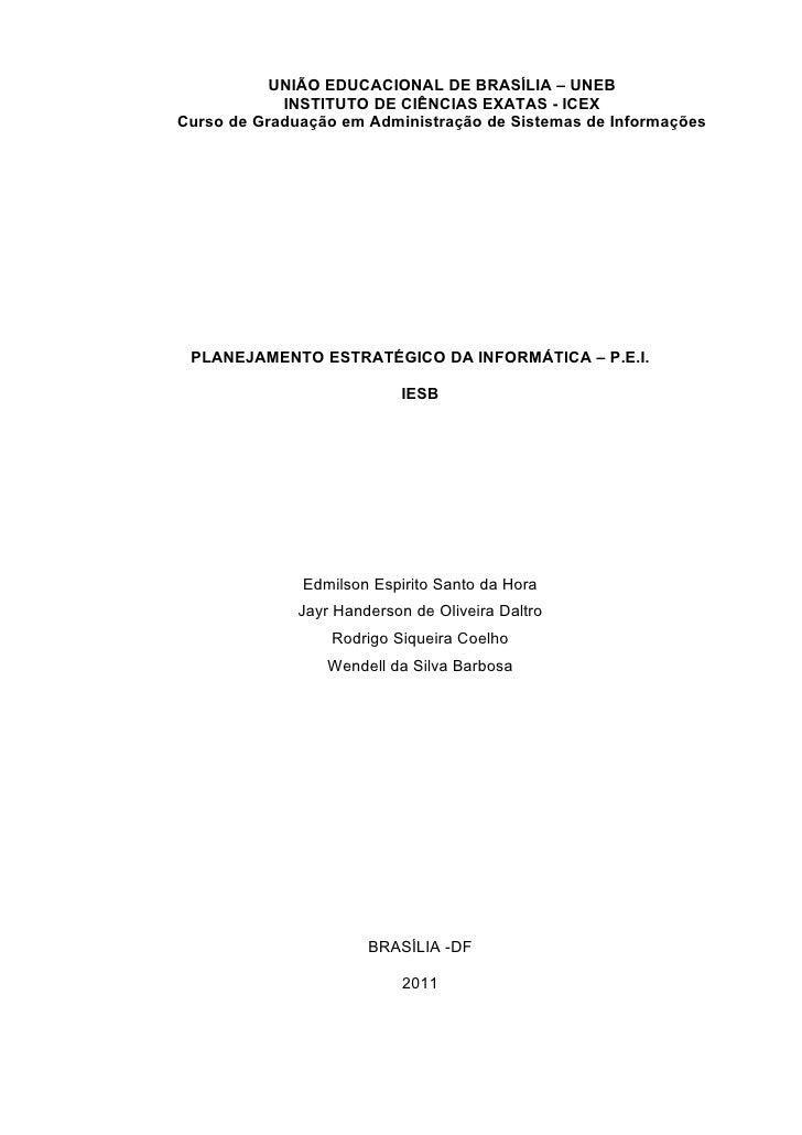 UNIÃO EDUCACIONAL DE BRASÍLIA – UNEB            INSTITUTO DE CIÊNCIAS EXATAS - ICEXCurso de Graduação em Administração de ...