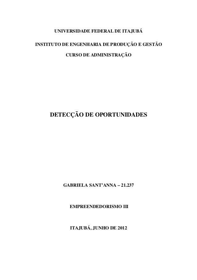 UNIVERSIDADE FEDERAL DE ITAJUBÁINSTITUTO DE ENGENHARIA DE PRODUÇÃO E GESTÃO          CURSO DE ADMINISTRAÇÃO     DETECÇÃO D...
