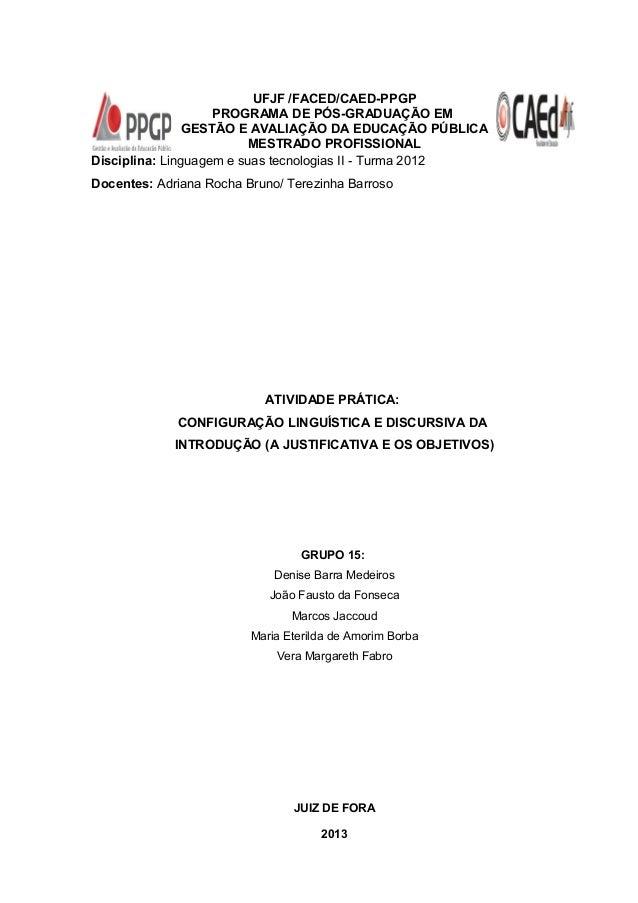UFJF /FACED/CAED-PPGP PROGRAMA DE PÓS-GRADUAÇÃO EM GESTÃO E AVALIAÇÃO DA EDUCAÇÃO PÚBLICA MESTRADO PROFISSIONAL Disciplina...