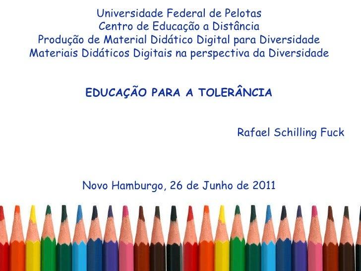 Universidade Federal de Pelotas Centro de Educação a Distância Produção de Material Didático Digital para Diversidade Mate...