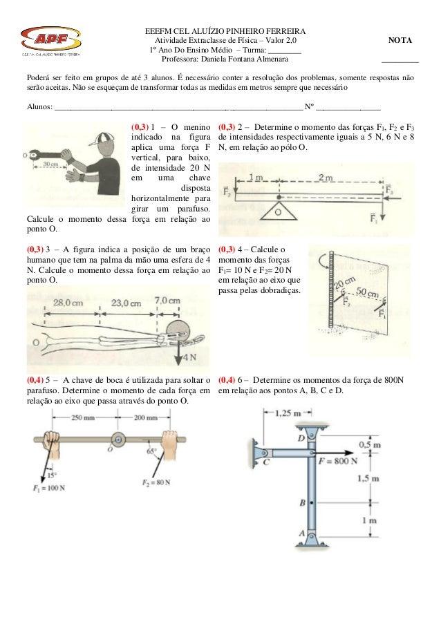 EEEFM CEL ALUÍZIO PINHEIRO FERREIRA Atividade Extraclasse de Física – Valor 2,0 1º Ano Do Ensino Médio – Turma: ________ P...
