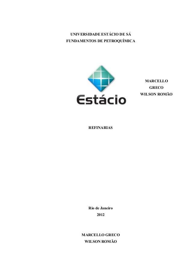 UNIVERSIDADE ESTÁCIO DE SÁFUNDAMENTOS DE PETROQUÍMICA                               MARCELLO                              ...