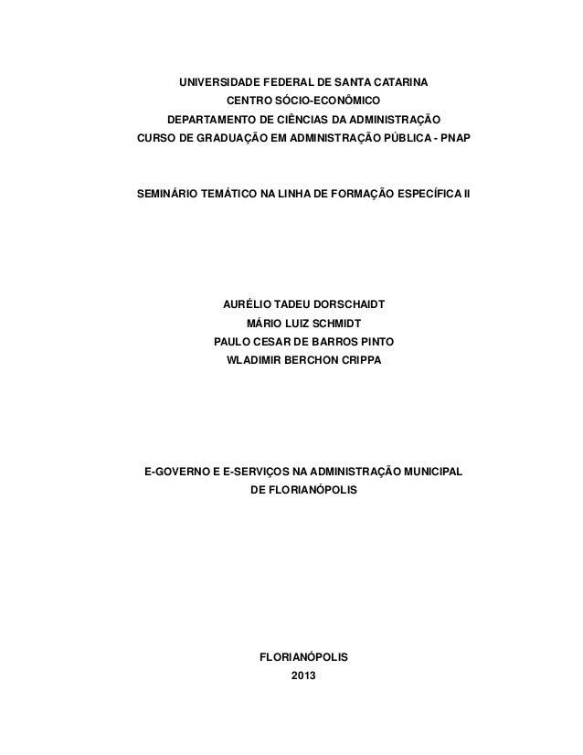 UNIVERSIDADE FEDERAL DE SANTA CATARINACENTRO SÓCIO-ECONÔMICODEPARTAMENTO DE CIÊNCIAS DA ADMINISTRAÇÃOCURSO DE GRADUAÇÃO EM...