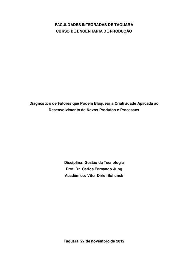FACULDADES INTEGRADAS DE TAQUARA             CURSO DE ENGENHARIA DE PRODUÇÃODiagnóstico de Fatores que Podem Bloquear a Cr...