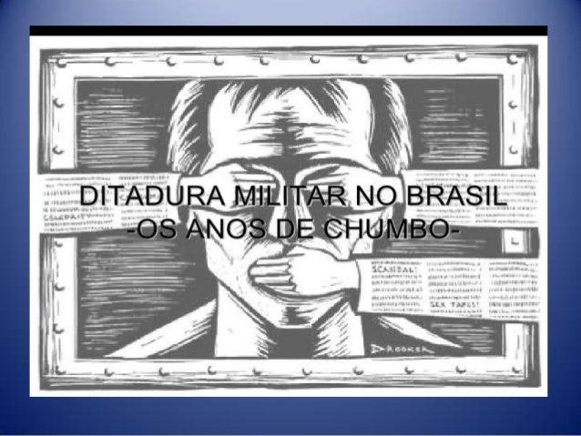 Podemos definir a Ditadura Militar como sendo o período da política brasileira em que os militares governaram o Brasil. Es...