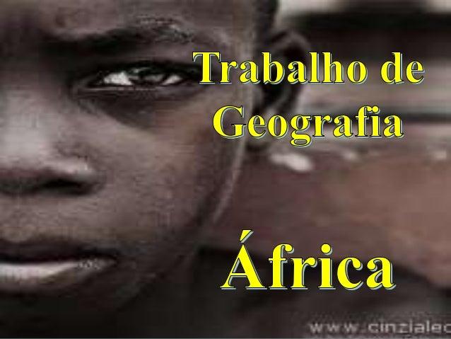 Economia A Economia da África consiste no comércio, na indústria, e nos recursos dos povos da África. A África é o contine...