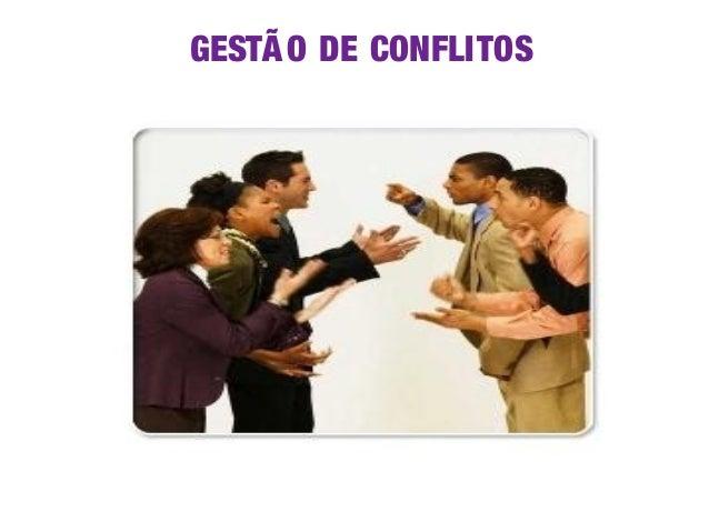 GESTÃ O DE CONFLITOS