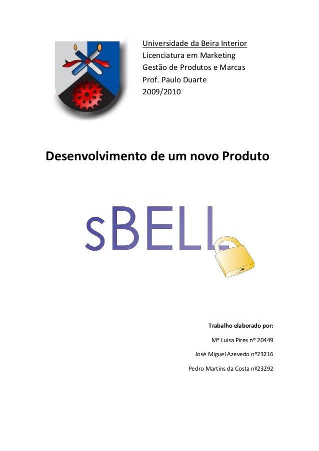 Universidade da Beira Interior              Licenciatura em Marketing              Gestão de Produtos e Marcas            ...