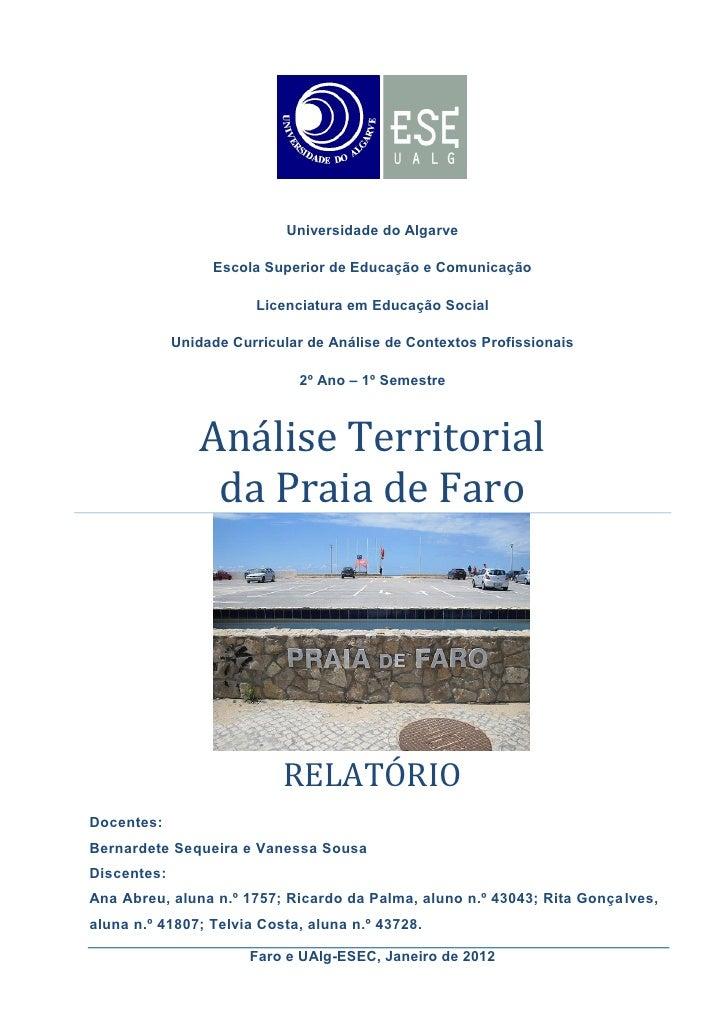 Universidade do Algarve                  Escola Superior de Educação e Comunicação                        Licenciatura em ...