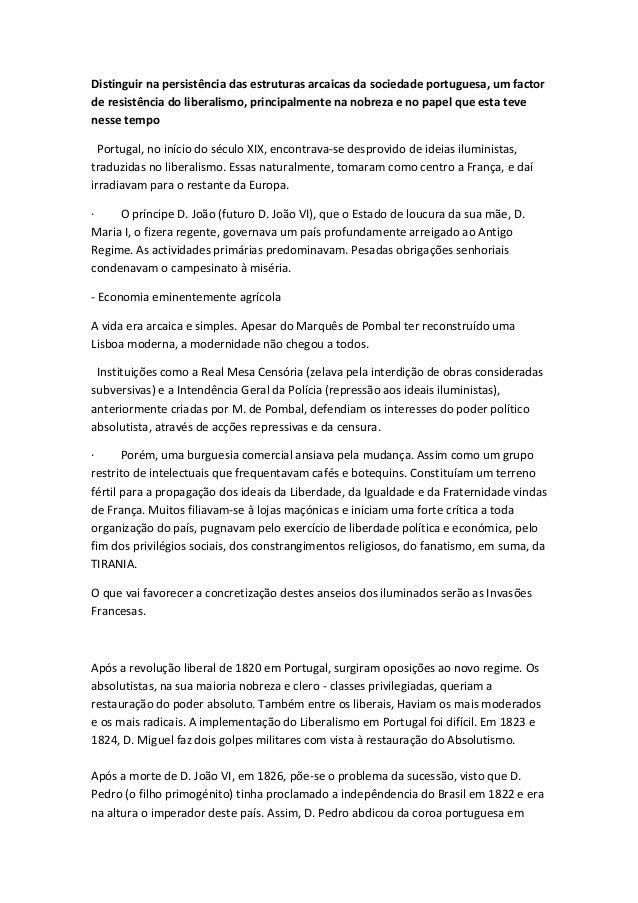 Distinguir na persistência das estruturas arcaicas da sociedade portuguesa, um factor de resistência do liberalismo, princ...