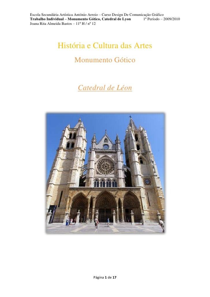 História e Cultura das Artes<br />Monumento Gótico<br />Catedral de Léon<br />Índice<br />Página(s):<br />Introdução………………...