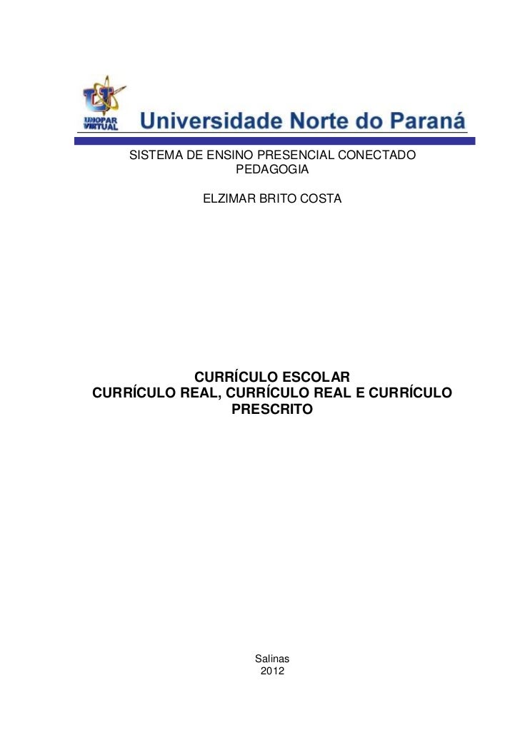 SISTEMA DE ENSINO PRESENCIAL CONECTADO                   PEDAGOGIA             ELZIMAR BRITO COSTA           CURRÍCULO ESC...
