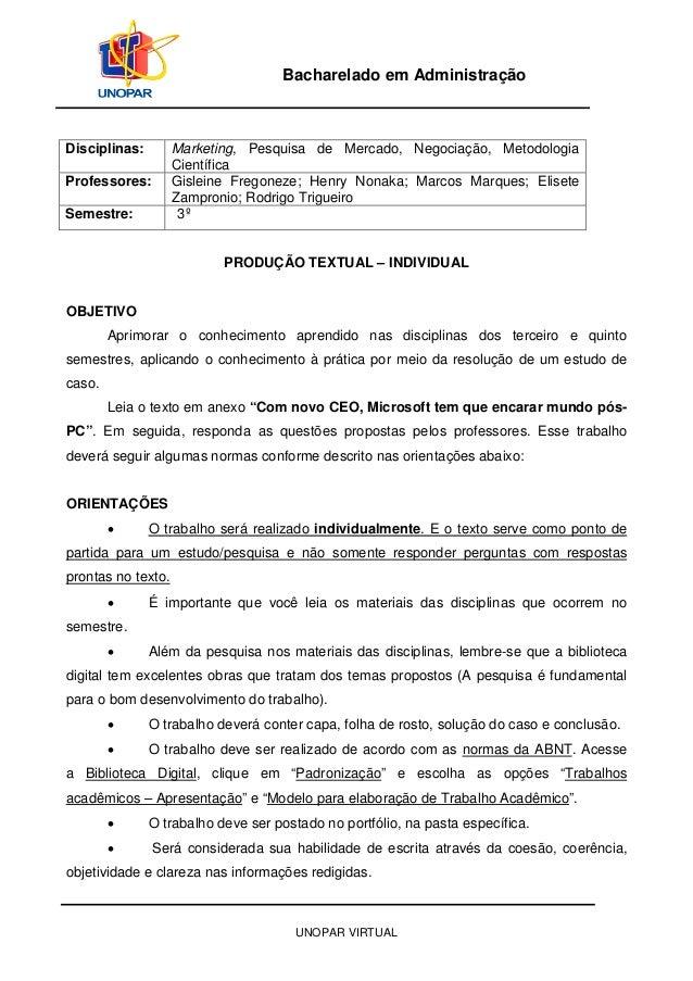 UNOPAR VIRTUAL Bacharelado em Administração Disciplinas: Marketing, Pesquisa de Mercado, Negociação, Metodologia Científic...