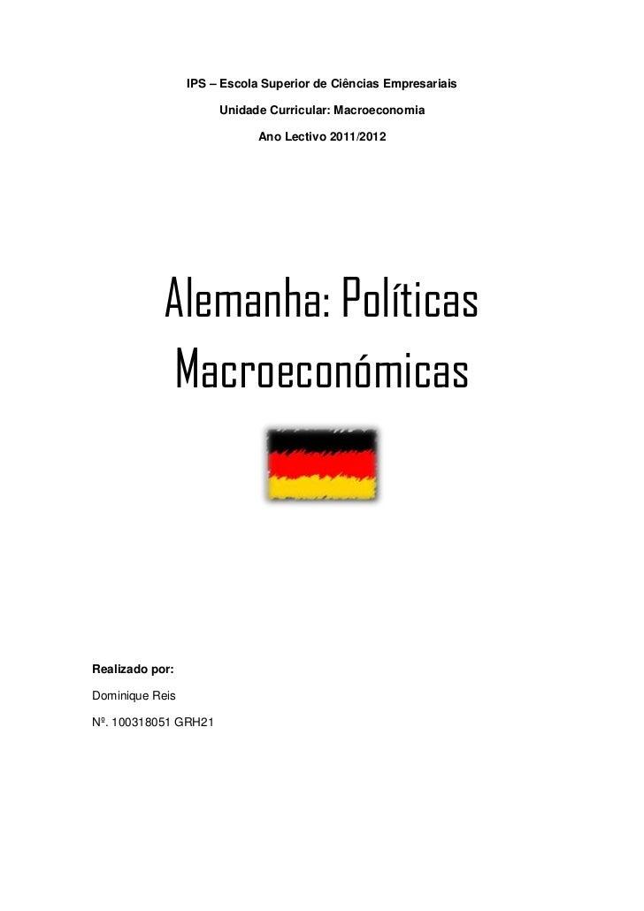 IPS – Escola Superior de Ciências Empresariais                      Unidade Curricular: Macroeconomia                     ...