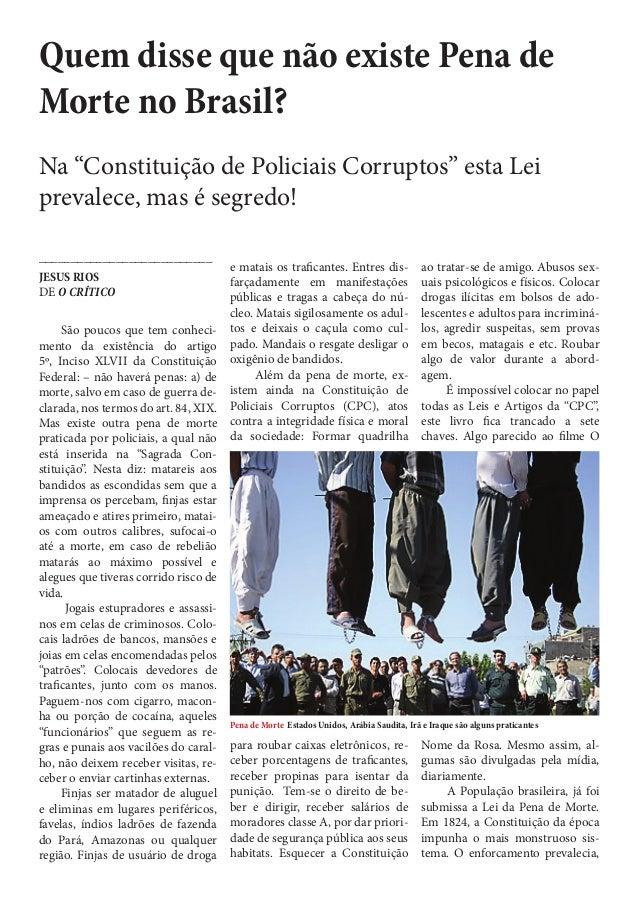 """Quem disse que não existe Pena de Morte no Brasil? Na """"Constituição de Policiais Corruptos"""" esta Lei prevalece, mas é segr..."""