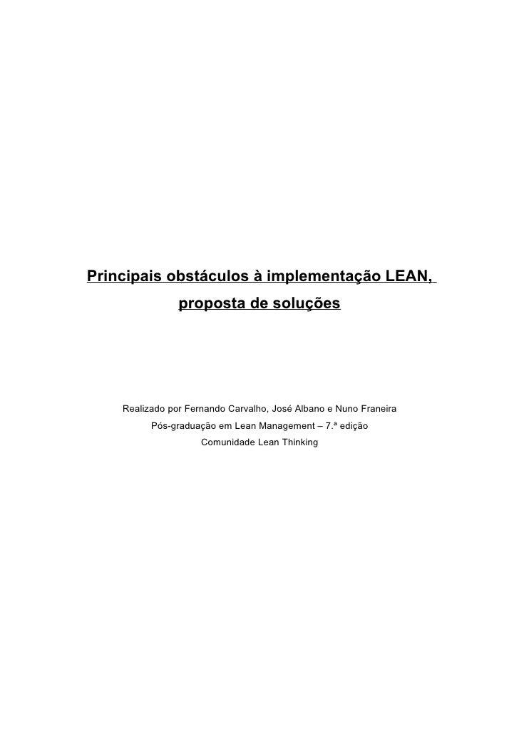 Principais obstáculos à implementação LEAN,                 proposta de soluções         Realizado por Fernando Carvalho, ...