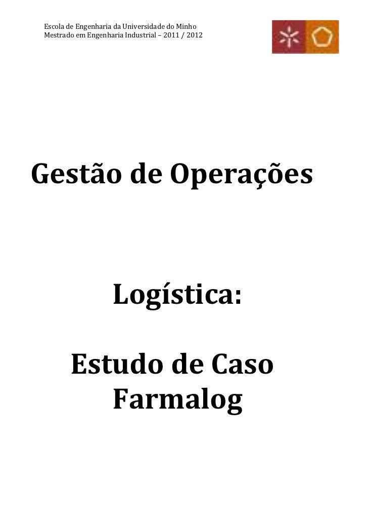 Escola de Engenharia da Universidade do MinhoMestrado em Engenharia Industrial – 2011 / 2012Gestão de Operações           ...