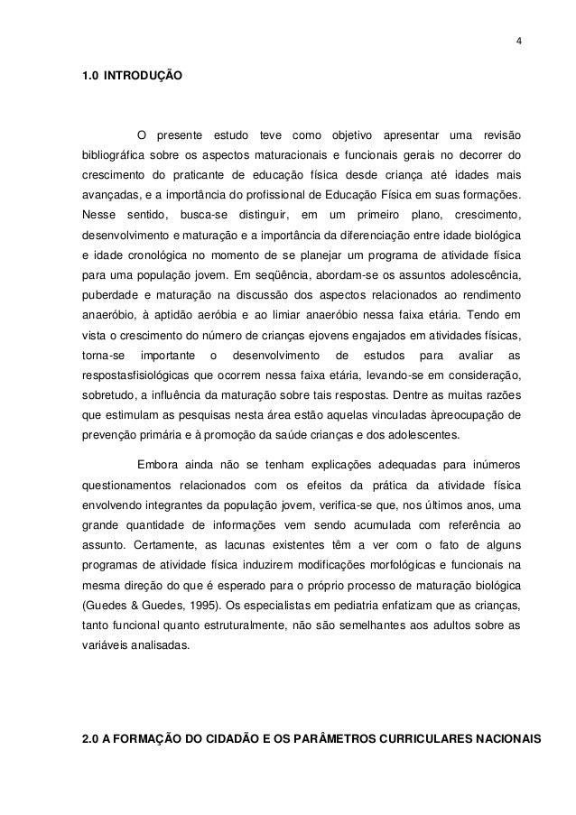 41.0 INTRODUÇÃO            O presente estudo teve como objetivo apresentar uma revisãobibliográfica sobre os aspectos matu...