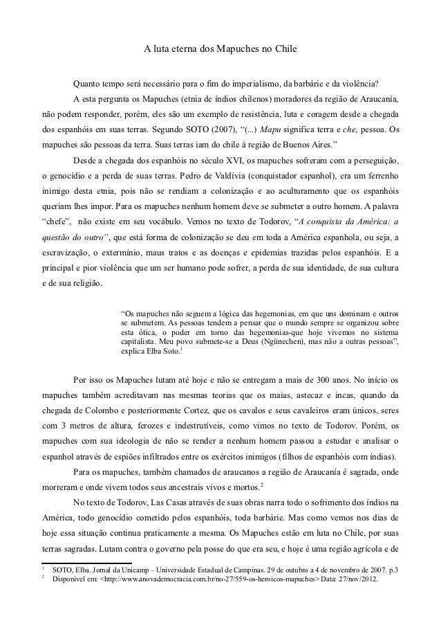 A luta eterna dos Mapuches no Chile          Quanto tempo será necessário para o fim do imperialismo, da barbárie e da vio...