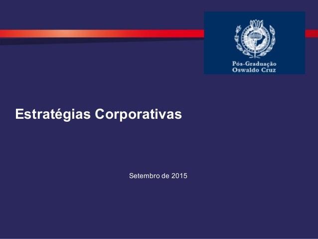 Estratégias Corporativas Setembro de 2015