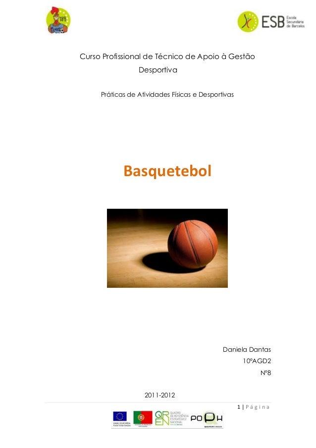 1   P á g i n aCurso Profissional de Técnico de Apoio à GestãoDesportivaPráticas de Atividades Físicas e DesportivasBasque...