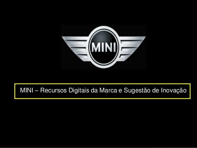 MINI – Recursos Digitais da Marca e Sugestão de Inovação