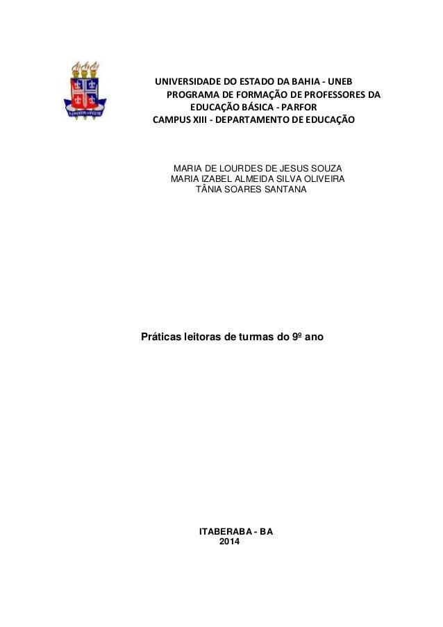 UNIVERSIDADE DO ESTADO DA BAHIA - UNEB PROGRAMA DE FORMAÇÃO DE PROFESSORES DA EDUCAÇÃO BÁSICA - PARFOR CAMPUS XIII - DEPAR...