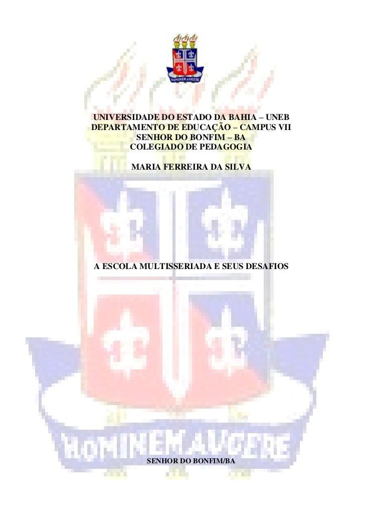 UNIVERSIDADE DO ESTADO DA BAHIA – UNEBDEPARTAMENTO DE EDUCAÇÃO – CAMPUS VII        SENHOR DO BONFIM – BA       COLEGIADO D...