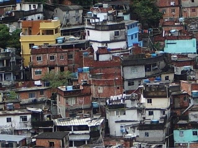 Nas favelas