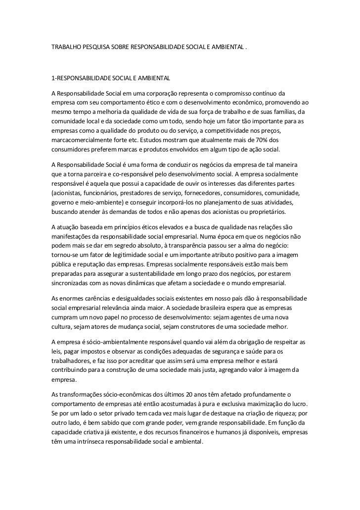 TRABALHO PESQUISA SOBRE RESPONSABILIDADE SOCIAL E AMBIENTAL .1-RESPONSABILIDADE SOCIAL E AMBIENTALA Responsabilidade Socia...