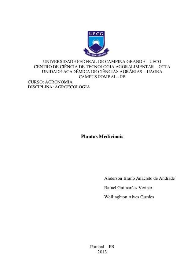 UNIVERSIDADE FEDERAL DE CAMPINA GRANDE – UFCG CENTRO DE CIÊNCIA DE TECNOLOGIA AGORALIMENTAR – CCTA UNIDADE ACADÊMICA DE CI...