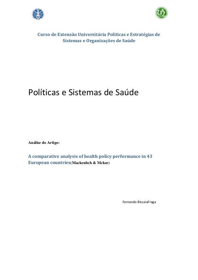 Curso de Extensão Universitária Políticas e Estratégias de Sistemas e Organizações de Saúde  Políticas e Sistemas de Saúde...