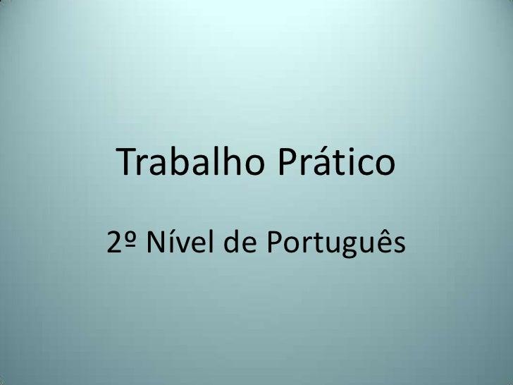 Trabalho Prático2º Nível de Português