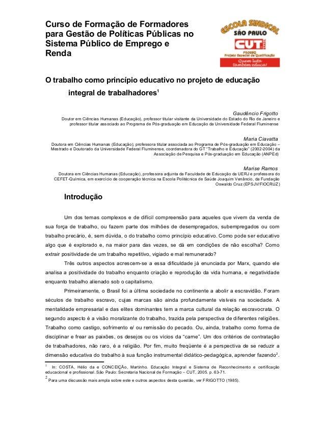Curso de Formação de Formadores para Gestão de Políticas Públicas no Sistema Público de Emprego e Renda O trabalho como pr...