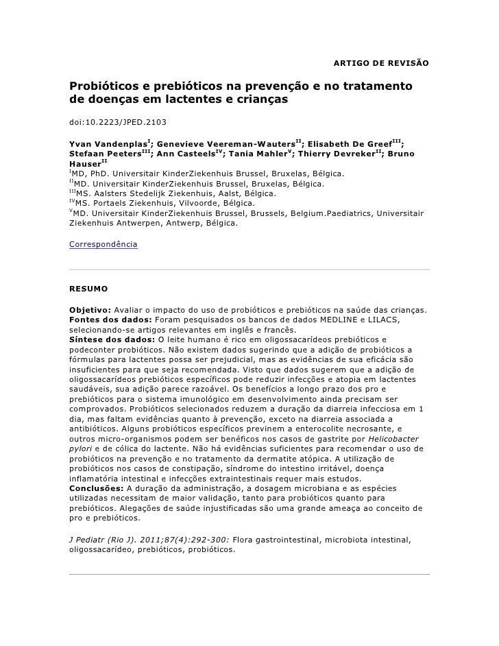 ARTIGO DE REVISÃO<br />Probióticos e prebióticos na prevenção e no tratamento de doenças em lactentes e crianças<br />doi:...