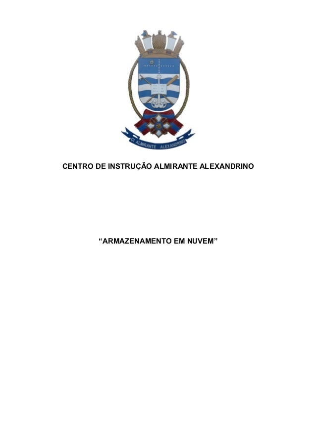 """CENTRO DE INSTRUÇÃO ALMIRANTE ALEXANDRINO """"ARMAZENAMENTO EM NUVEM"""""""