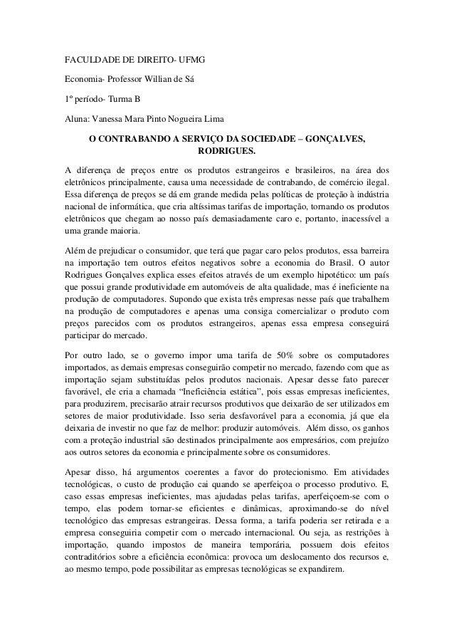 FACULDADE DE DIREITO- UFMG Economia- Professor Willian de Sá 1º período- Turma B Aluna: Vanessa Mara Pinto Nogueira Lima O...