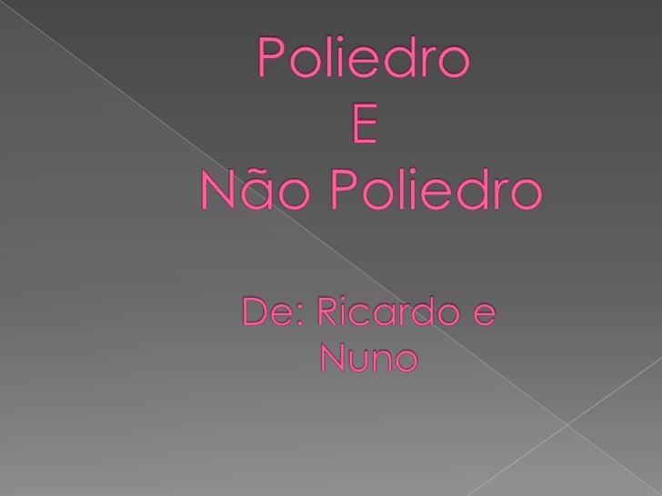 """SÓLIDOS DE PLATÃO  Platão era um filósofo e matemático que defendia a teoria  dos quatro """"elementos"""" como constituintes do..."""