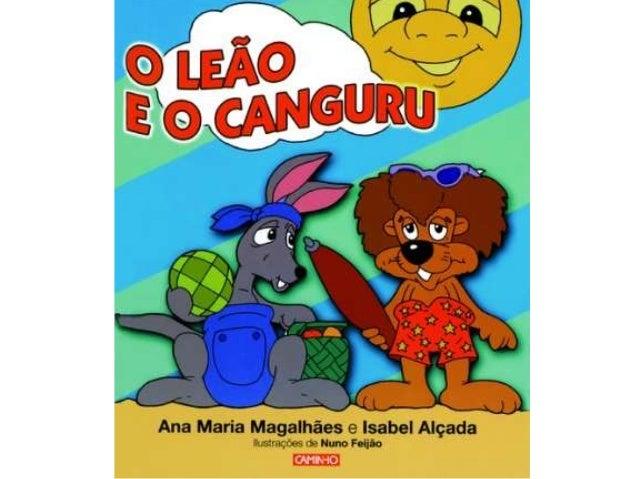 O Leão e o Canguru são dois grandes amigos, que costumam ir juntos para a praia. O Canguru é estouvado e brincalhão, enqua...