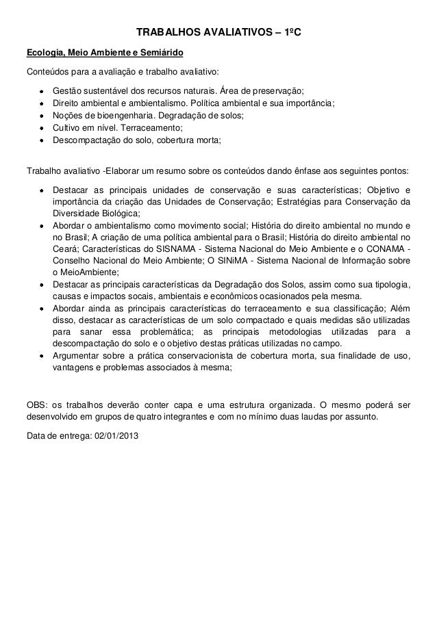 TRABALHOS AVALIATIVOS – 1ºCEcologia, Meio Ambiente e SemiáridoConteúdos para a avaliação e trabalho avaliativo:      Gestã...