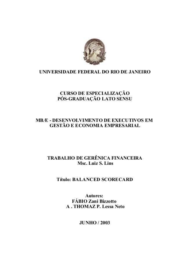 UNIVERSIDADE FEDERAL DO RIO DE JANEIRO  CURSO DE ESPECIALIZAÇÃO PÓS-GRADUAÇÃO LATO SENSU  MBÆ - DESENVOLVIMENTO DE EXECUTI...