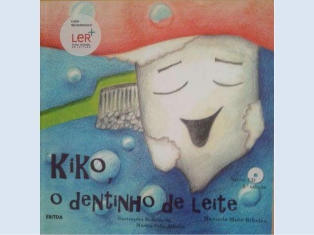 Kiko, o dentinho de leite (Ilustrações)