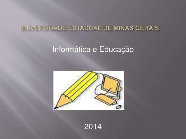 Informática e Educação 2014